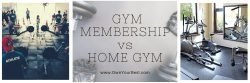 Pros and Cons Gym Membership vs Home Gym. How much is a home gym?