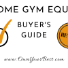 What is the Best Equipment for a Home Gym? Your home gym essentials checklist